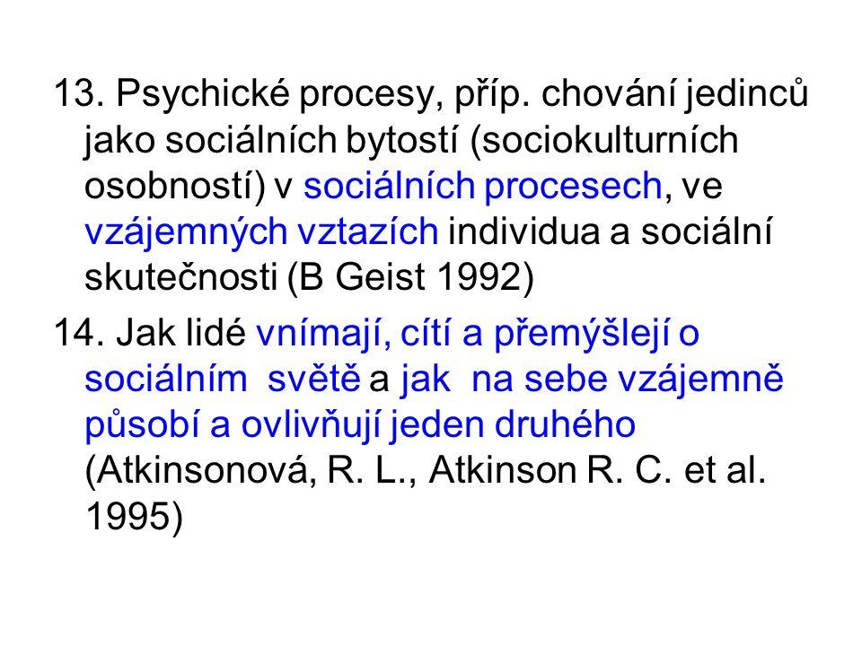 13. Psychické procesy, příp.