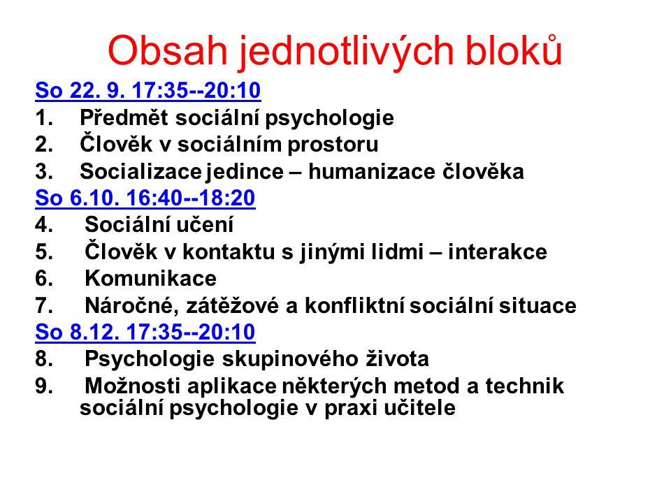 Předmět sociální psychologie získat základy sociálně psychologického myšlení