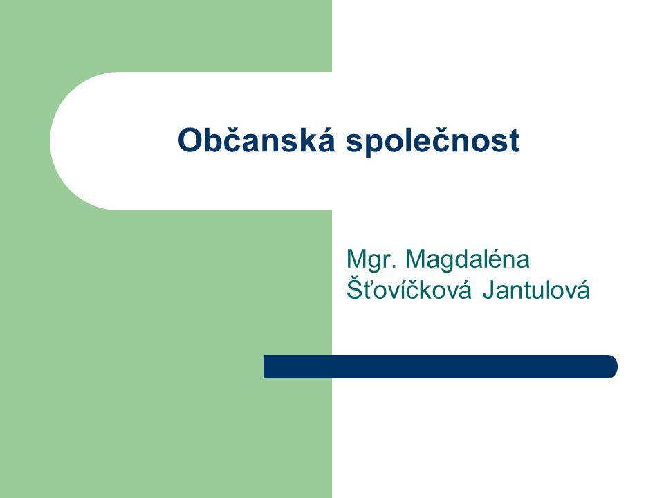 Občanská společnost Mgr. Magdaléna Šťovíčková Jantulová