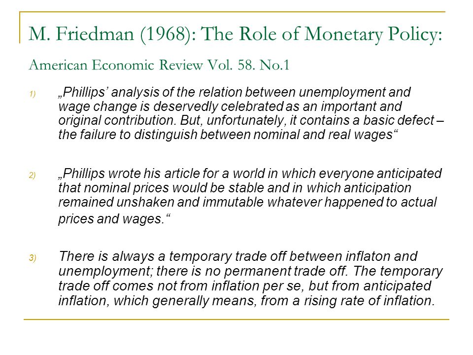 M.Friedman (1968): The Role of Monetary Policy: American Economic Review Vol.