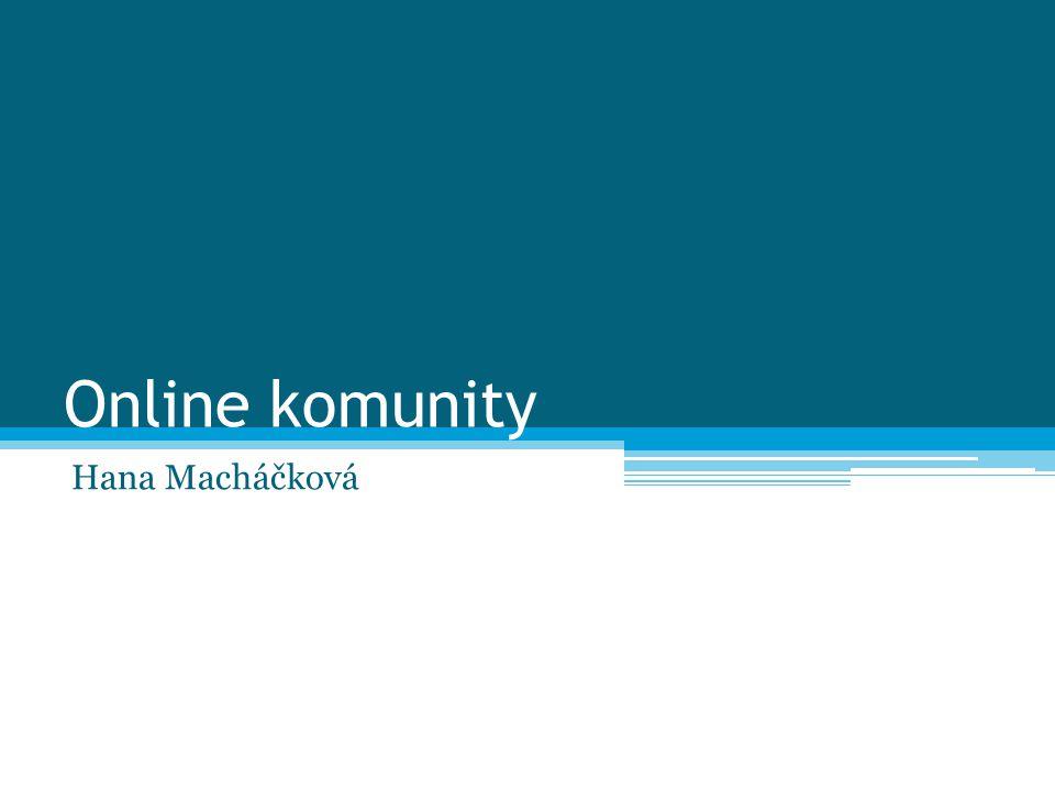 Online komunity Hana Macháčková