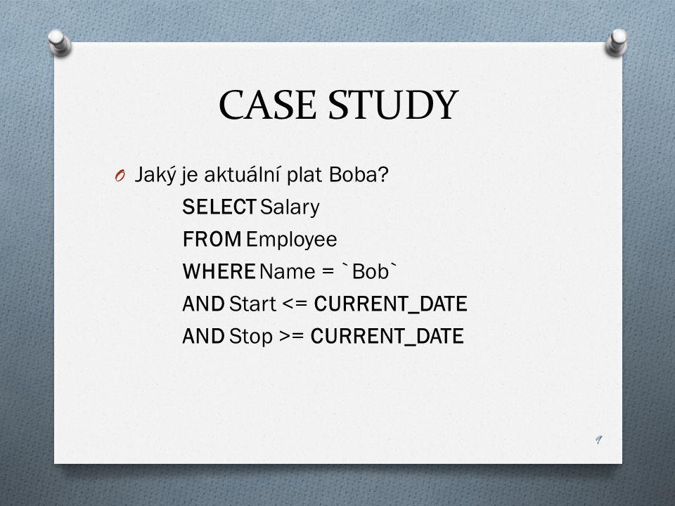 CASE STUDY O Jaký je aktuální plat Boba.