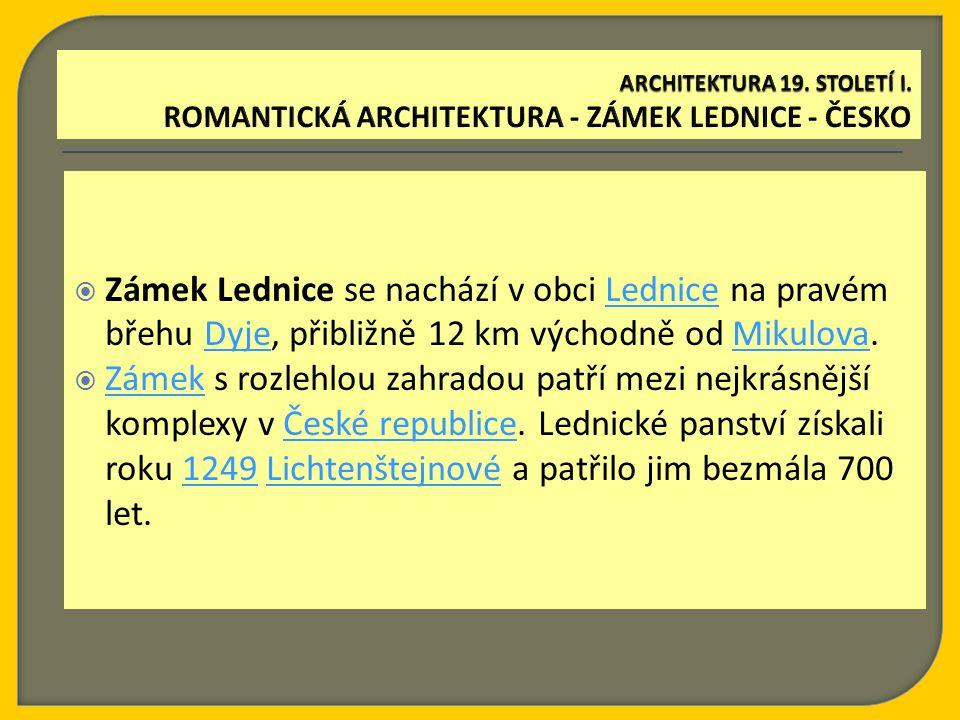  Zámek Lednice se nachází v obci Lednice na pravém břehu Dyje, přibližně 12 km východně od Mikulova.LedniceDyjeMikulova  Zámek s rozlehlou zahradou patří mezi nejkrásnější komplexy v České republice.