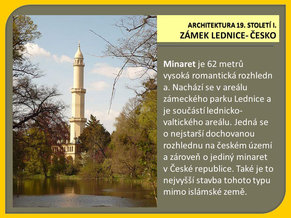 Minaret je 62 metrů vysoká romantická rozhledn a. Nachází se v areálu zámeckého parku Lednice a je součástí lednicko- valtického areálu. Jedná se o ne