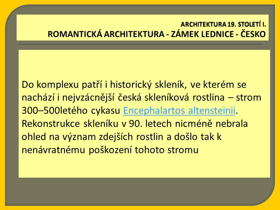 Do komplexu patří i historický skleník, ve kterém se nachází i nejvzácnější česká skleníková rostlina – strom 300–500letého cykasu Encephalartos altensteinii.