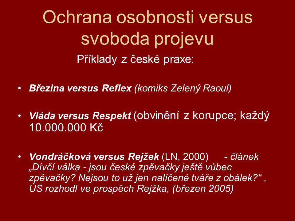 Příklady z české praxe Vondráčková vs.Rejžek I.