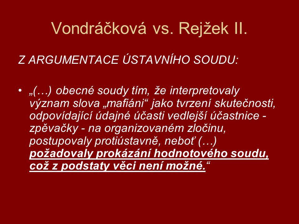 Vondráčková vs.Rejžek III.