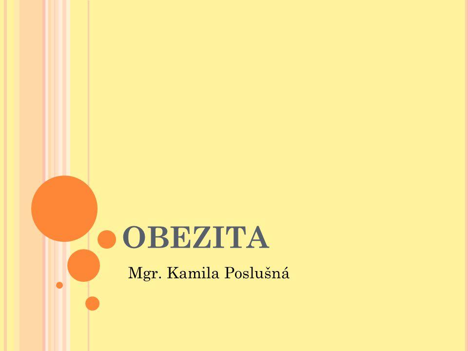 OBEZITA Mgr. Kamila Poslušná