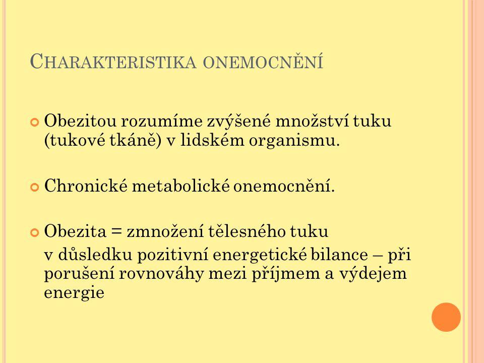 P OHYBOVÁ AKTIVITA Jak aerobní, tak anerobní cvičení však příznivě ovlivňuje rizikové faktory, např.