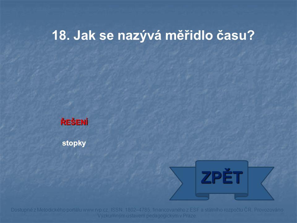 ŘEŠENÍ stopky ZPĚT Dostupné z Metodického portálu www.rvp.cz, ISSN: 1802–4785, financovaného z ESF a státního rozpočtu ČR.
