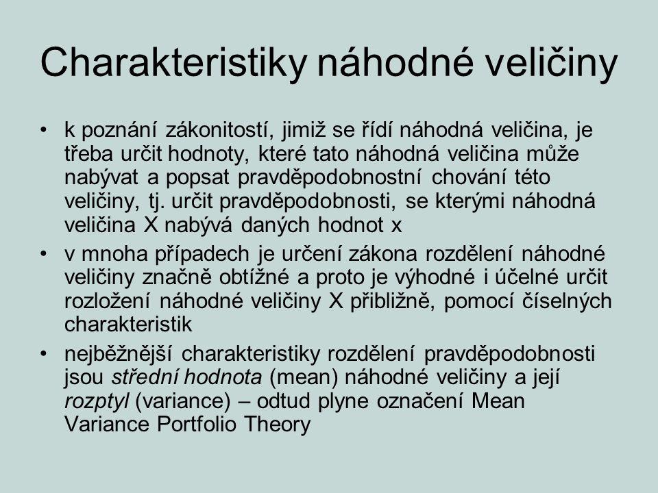 Charakteristiky náhodné veličiny k poznání zákonitostí, jimiž se řídí náhodná veličina, je třeba určit hodnoty, které tato náhodná veličina může nabýv