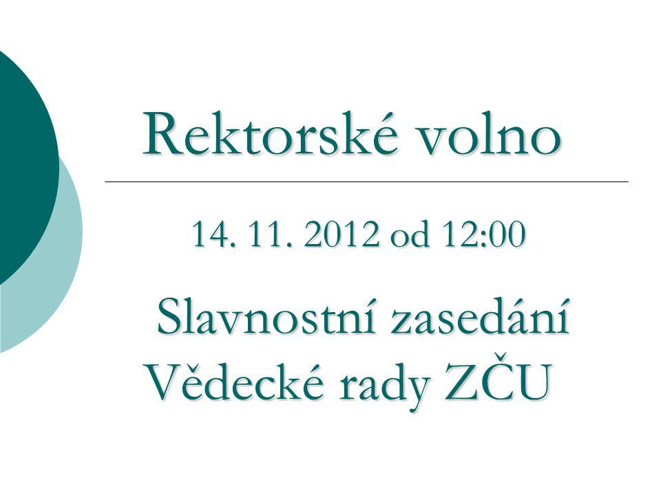 Rektorské volno Rektorské volno 14. 11.