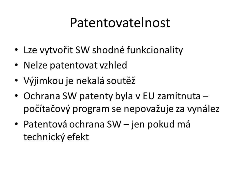 Patentovatelnost Lze vytvořit SW shodné funkcionality Nelze patentovat vzhled Výjimkou je nekalá soutěž Ochrana SW patenty byla v EU zamítnuta – počít