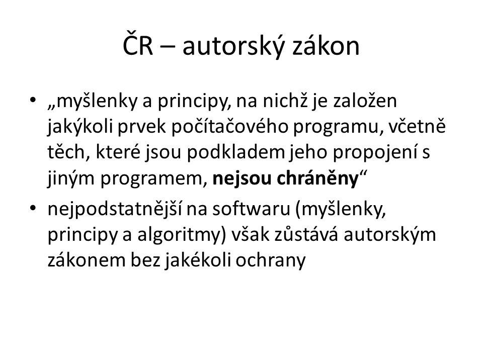 """ČR – autorský zákon """"myšlenky a principy, na nichž je založen jakýkoli prvek počítačového programu, včetně těch, které jsou podkladem jeho propojení s"""
