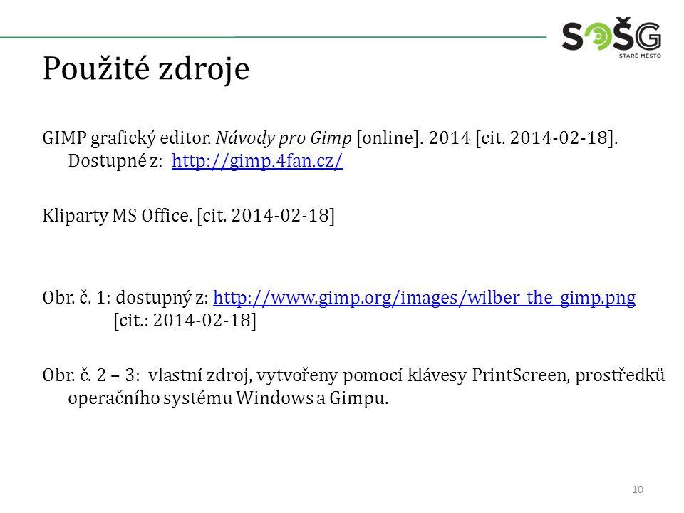 Použité zdroje GIMP grafický editor. Návody pro Gimp [online].