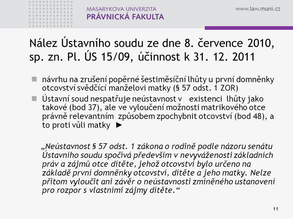 www.law.muni.cz 11 Nález Ústavního soudu ze dne 8.
