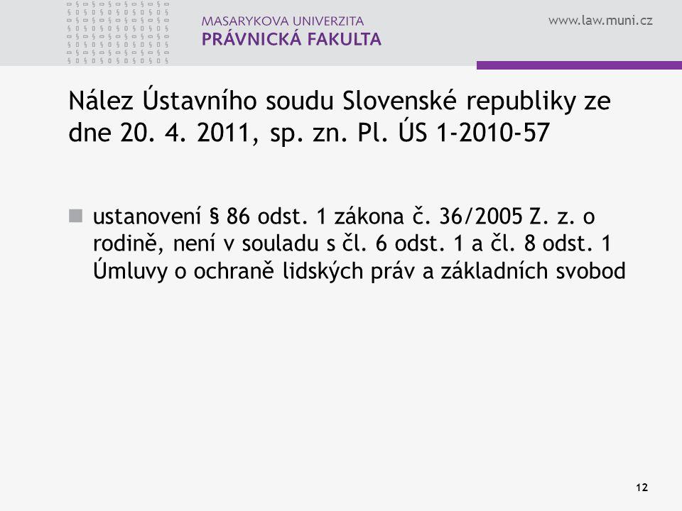 www.law.muni.cz Nález Ústavního soudu Slovenské republiky ze dne 20.