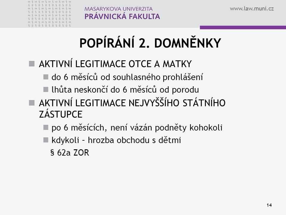 www.law.muni.cz 14 POPÍRÁNÍ 2.