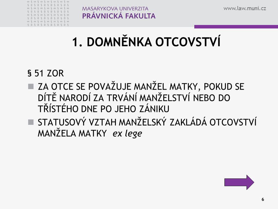 www.law.muni.cz 6 1.