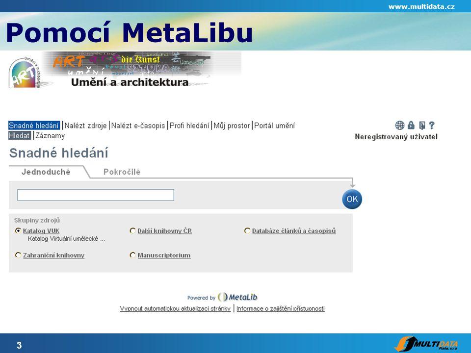 3 Pomocí MetaLibu www.multidata.cz