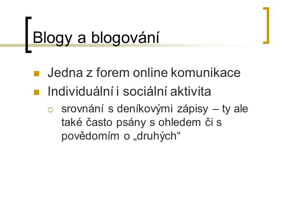 Typy blogů Herring, Scheidt, Bonus and Wright (2004) 3 základní typy blogů: Filtry - obsah není vlastní blogerovi osobní deníky - vlastní myšlenky a názory blogera vědomostní blogy - k(nowledge)-logs - odborněji zaměřené informace  smíšené blogy - charakter dvou či všech tří těchto typů Jiné…