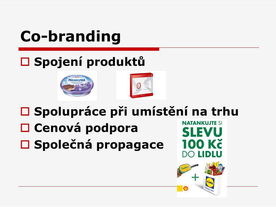 Co-branding  Spojení produktů  Spolupráce při umístění na trhu  Cenová podpora  Společná propagace