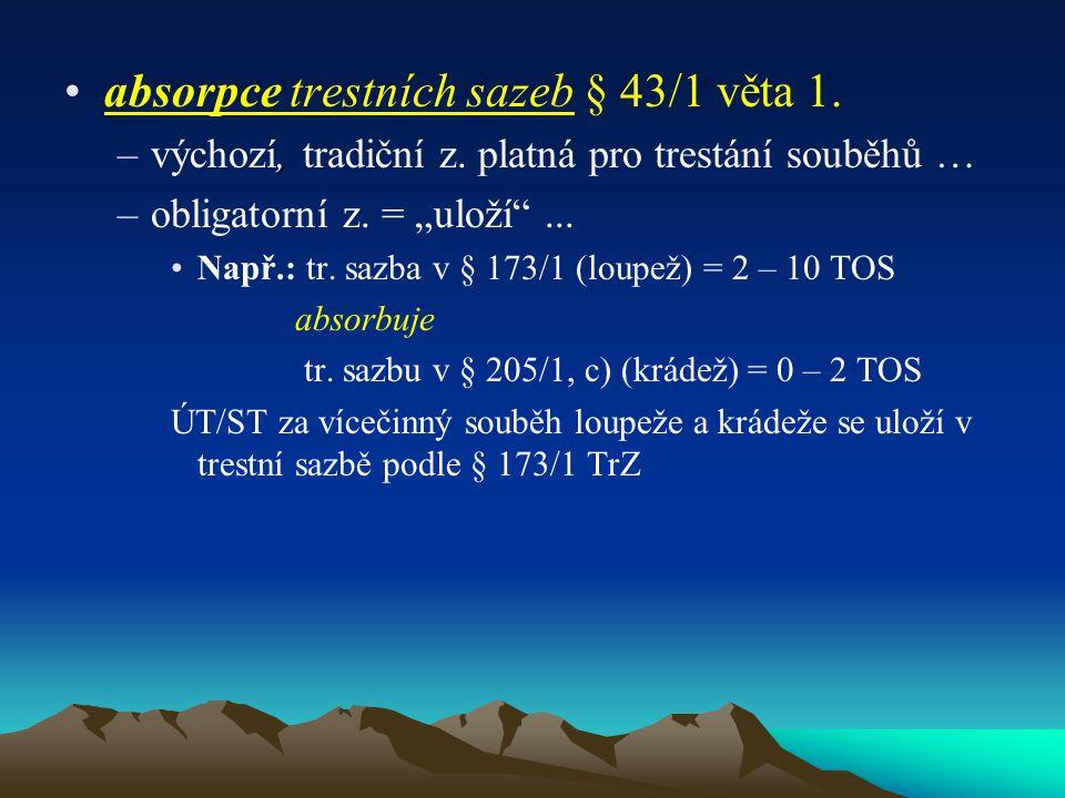 asperace - § 43/1 - NOVUM (týká se jen TOS)!!.–fakultativní z.