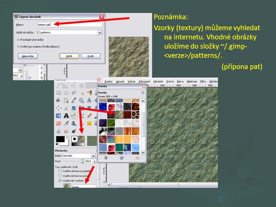 Poznámka: Vzorky (textury) můžeme vyhledat na internetu.