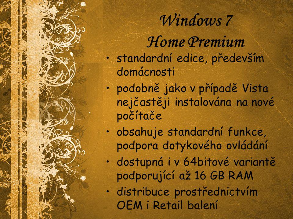 Windows 7 Professional pro menší firmy nebo počítačové nadšence podporuje připojení k serverové doméně správa prostřednictvím vzdálené plochy souborový systém Encrypting File Systém (EFS) a XP Mód 64bitová verze až 192GB RAM distribuce jak OEM tak i Retail