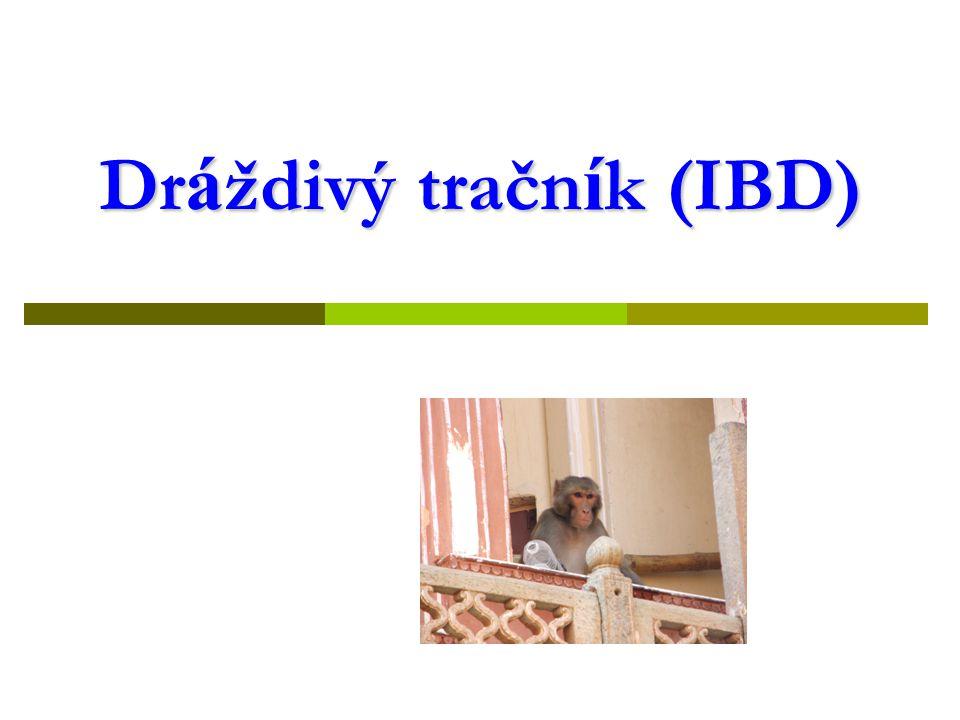 Dr á ždivý tračn í k (IBD)