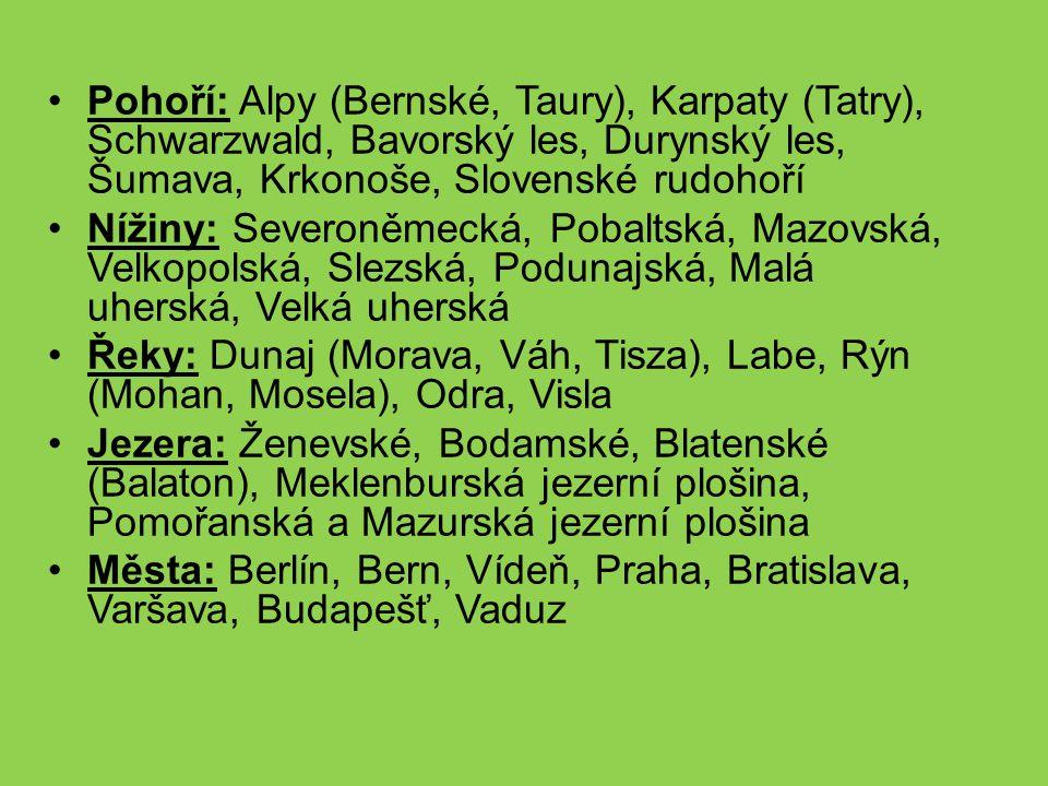 Pohoří: Alpy (Bernské, Taury), Karpaty (Tatry), Schwarzwald, Bavorský les, Durynský les, Šumava, Krkonoše, Slovenské rudohoří Nížiny: Severoněmecká, P