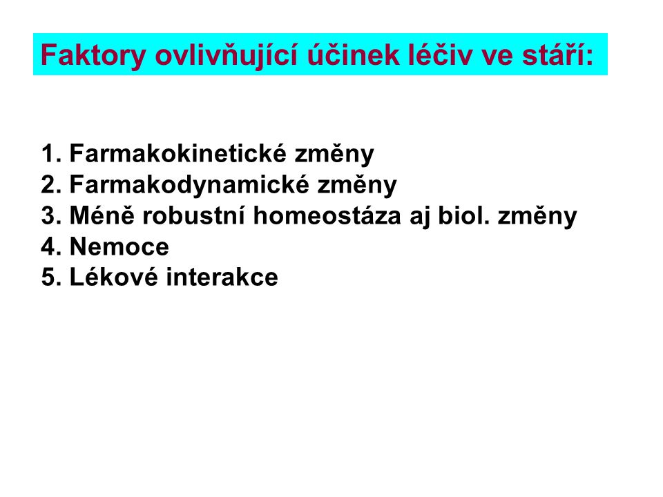 """Kazuistika 2 (""""projevy stáří zesílené léčivy) 1."""