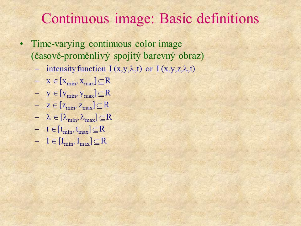 "Example: Influence of bit depth on the resulting image for N =1 N I =16, BitDepth=4 N I =8, BitDepth=3 N I =4, BitDepth=2 N I =2, BitDepth=1 Zdroj: Jähne B.: ""Digital Image Processing , Springer, 2002 Web: http://knihovna.muni.cz/katalogy.html"