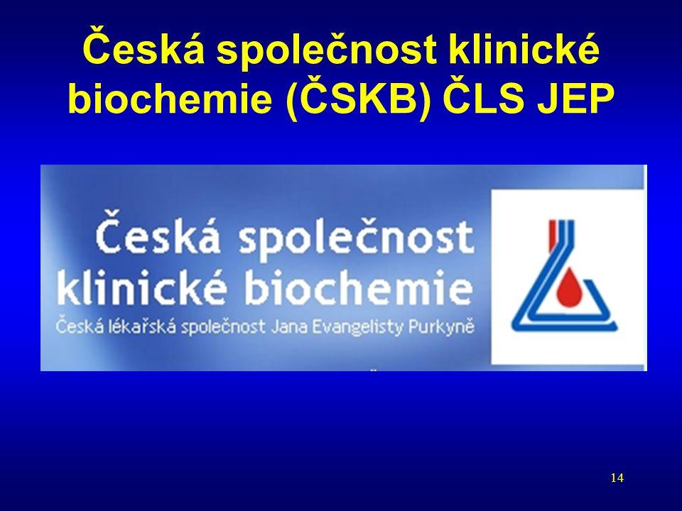 14 Česká společnost klinické biochemie (ČSKB) ČLS JEP
