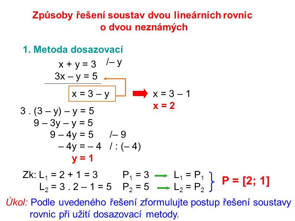 Způsoby řešení soustav dvou lineárních rovnic o dvou neznámých 1.