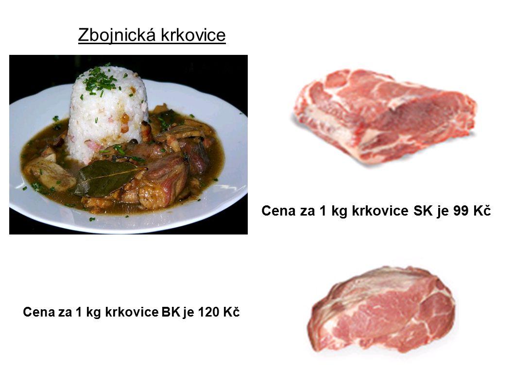 Zbojnická krkovice Cena za 1 kg krkovice SK je 99 Kč Cena za 1 kg krkovice BK je 120 Kč