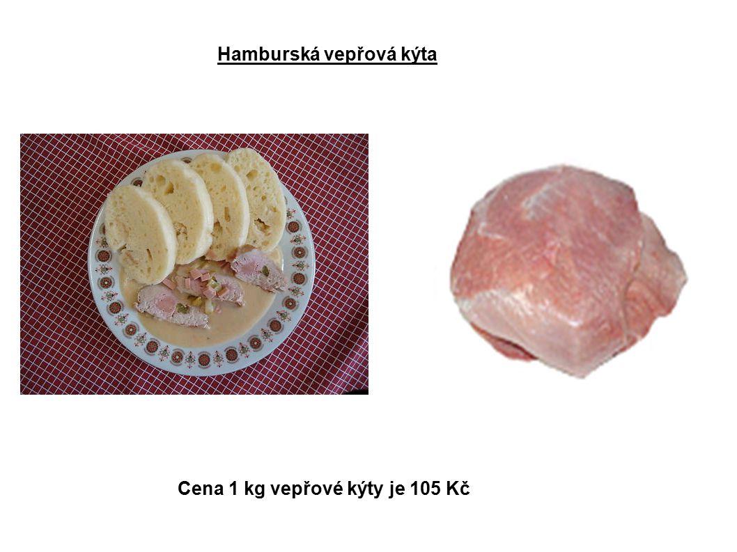 Hamburská vepřová kýta Cena 1 kg vepřové kýty je 105 Kč