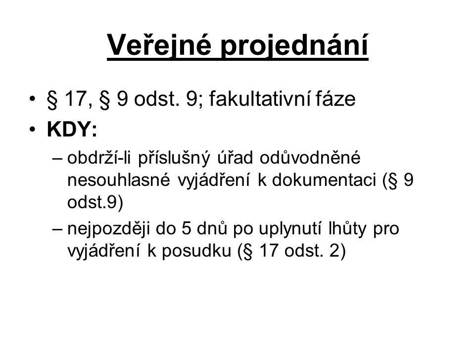 Veřejné projednání § 17, § 9 odst.