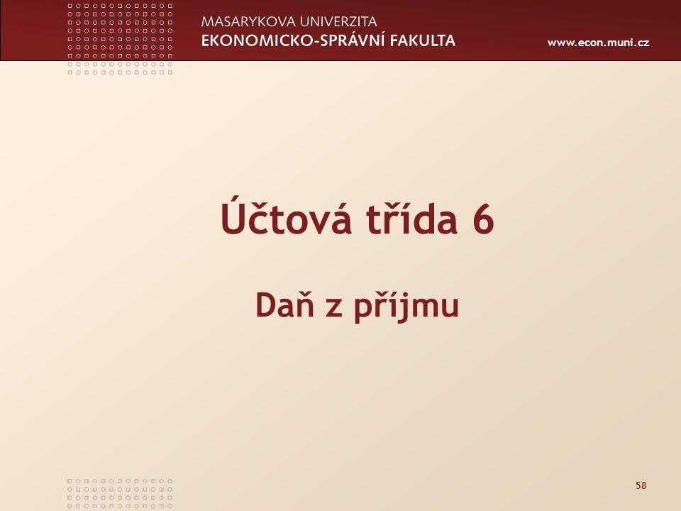 www.econ.muni.cz 58 Účtová třída 6 Daň z příjmu
