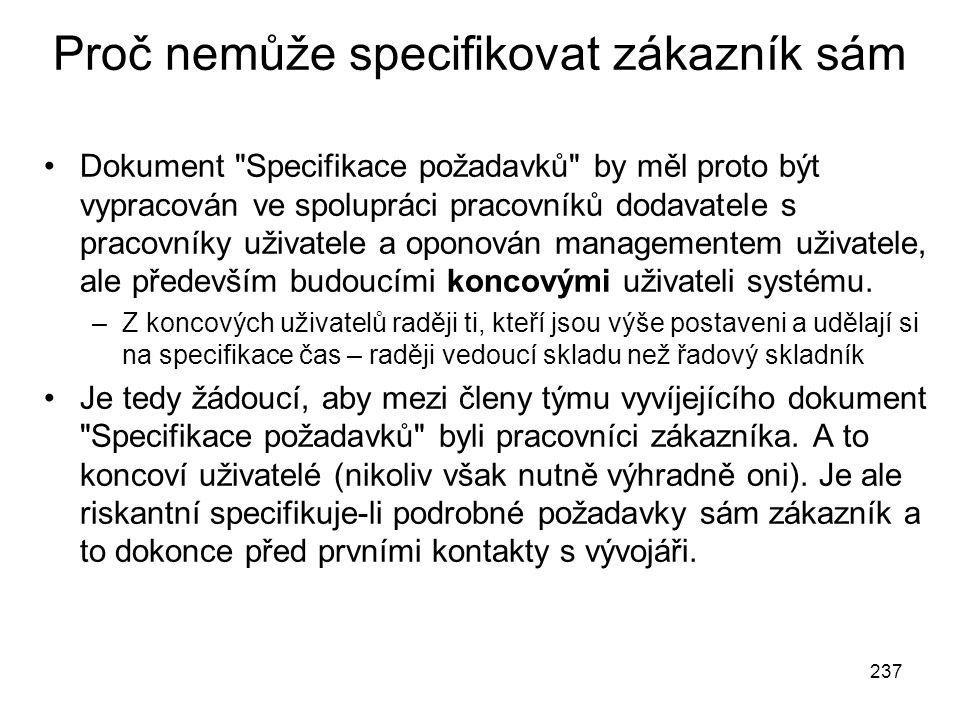 237 Proč nemůže specifikovat zákazník sám Dokument