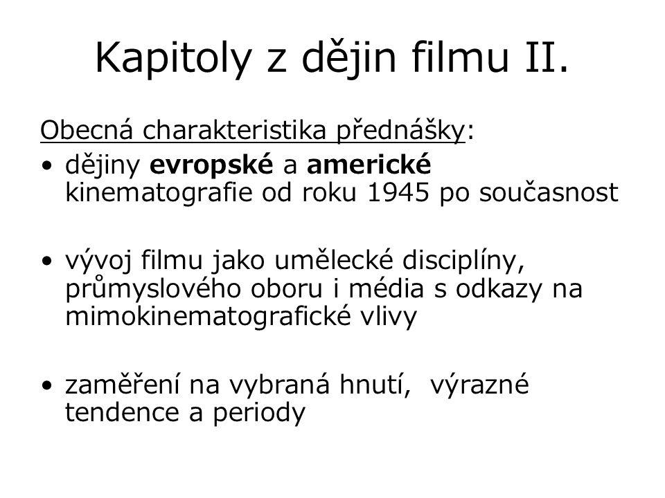 Výukové okruhy -Mimokinematografické souvislosti - sociokulturní kontext; odkazy k politickým vlivům na kinematografii -vybrané umělecké tendence a hnutí ve světové kinematografii -autorský film, cinefilie -rozmach filmového průmyslu, příklady produkční a distribuční praxe -technický progres -dílčí srovnávací odkazy k české kinematografii -rozvíjení stěžejních filmových žánrů
