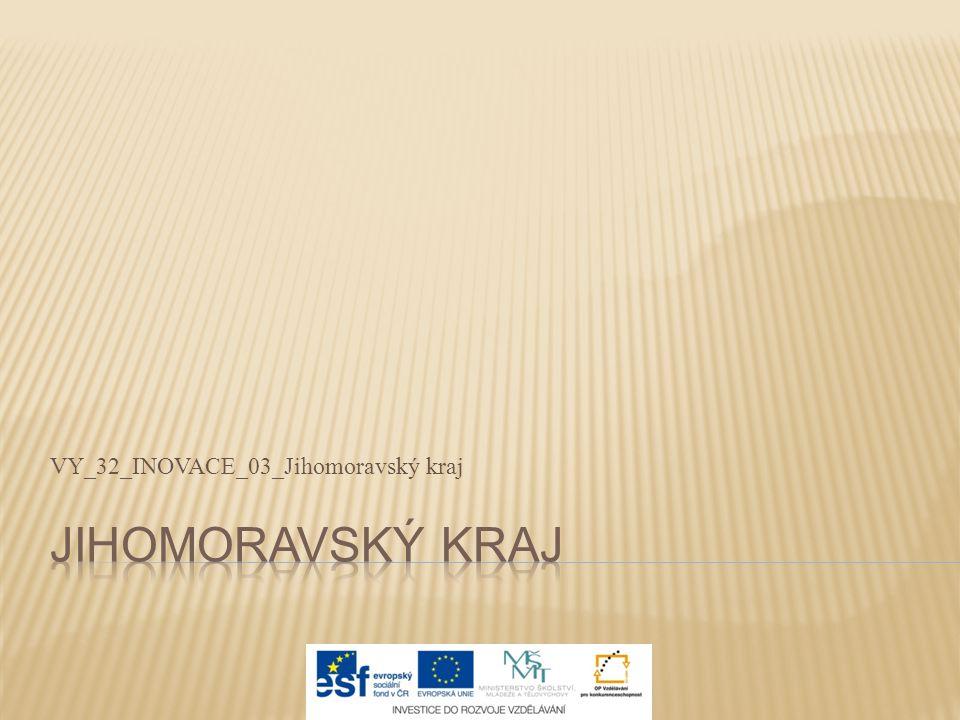 VY_32_INOVACE_03_Jihomoravský kraj
