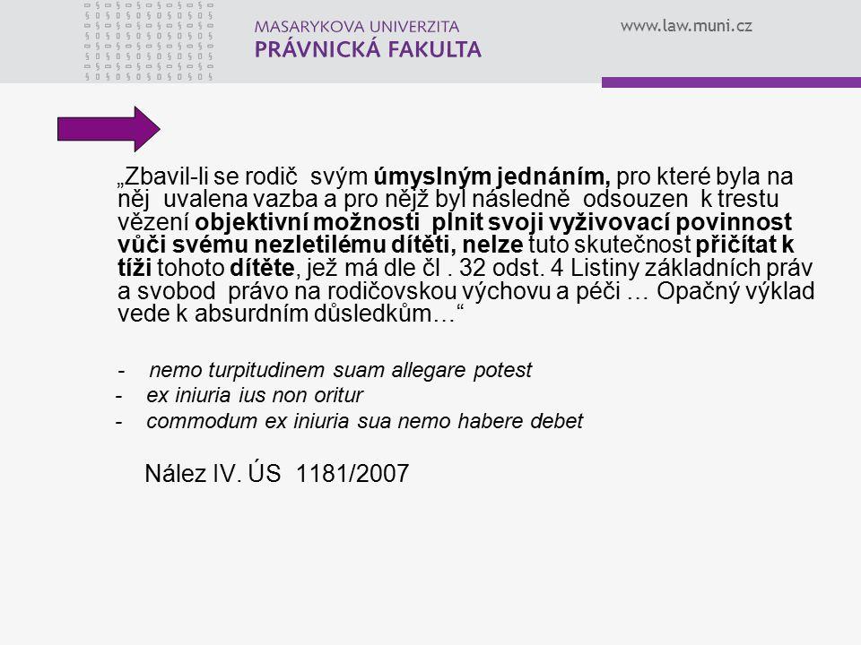 """www.law.muni.cz """"Zbavil-li se rodič svým úmyslným jednáním, pro které byla na něj uvalena vazba a pro nějž byl následně odsouzen k trestu vězení objek"""