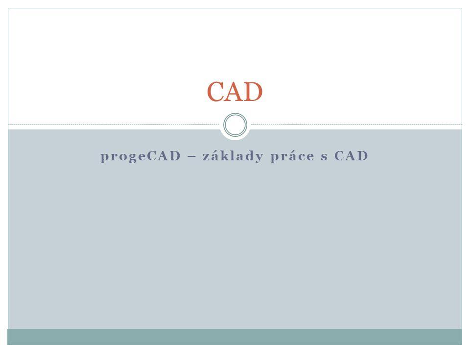 progeCAD – základy práce s CAD CAD