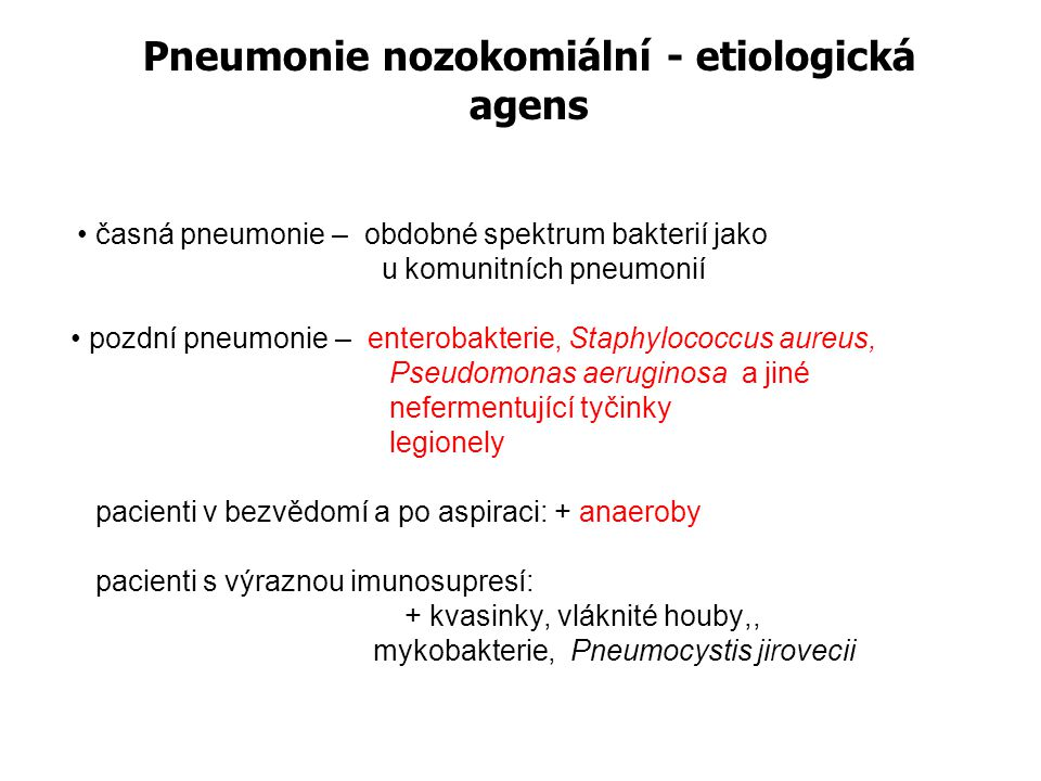 Pneumonie nozokomiální - terapie běžná flóra : aminopeniciliny s inh.