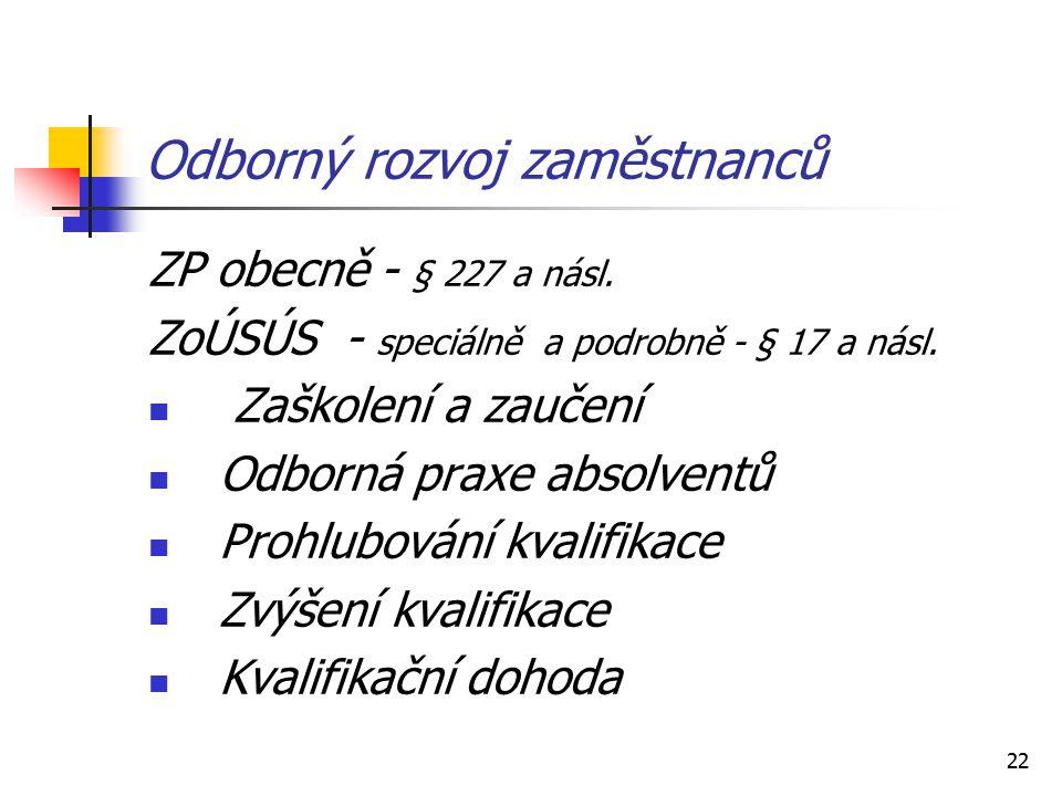 22 Odborný rozvoj zaměstnanců ZP obecně - § 227 a násl.