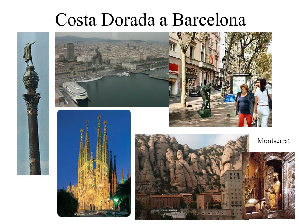 Costa Dorada a Barcelona Montserrat