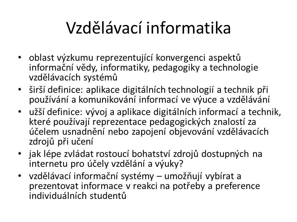 Vzdělávací informatika cíle: poskytnout nástroje vyhledávání informací se schopností nabízet různé stupně pedagogického zprostředkování, navržené za účelem pomoci autonomním studentům a efektivnímu zpřístupnění různorodých informačních zdrojů poskytovat pedagogicky zprostředkované, počítačem podporované vzdělávací systémy se schopností najít přístup a využít širokého množství různorodých informačních zdrojů pro potřeby vzdělávání vzdělávací systémy užitečné učitelům i studentům učitel – posílení schopnosti odhalit potenciálně užitečné zdroje pro výuku student – zapojení do vyhledávání informací, výhoda pedagogické asistence při objevování odpovídajících vzdělávacích zdrojů