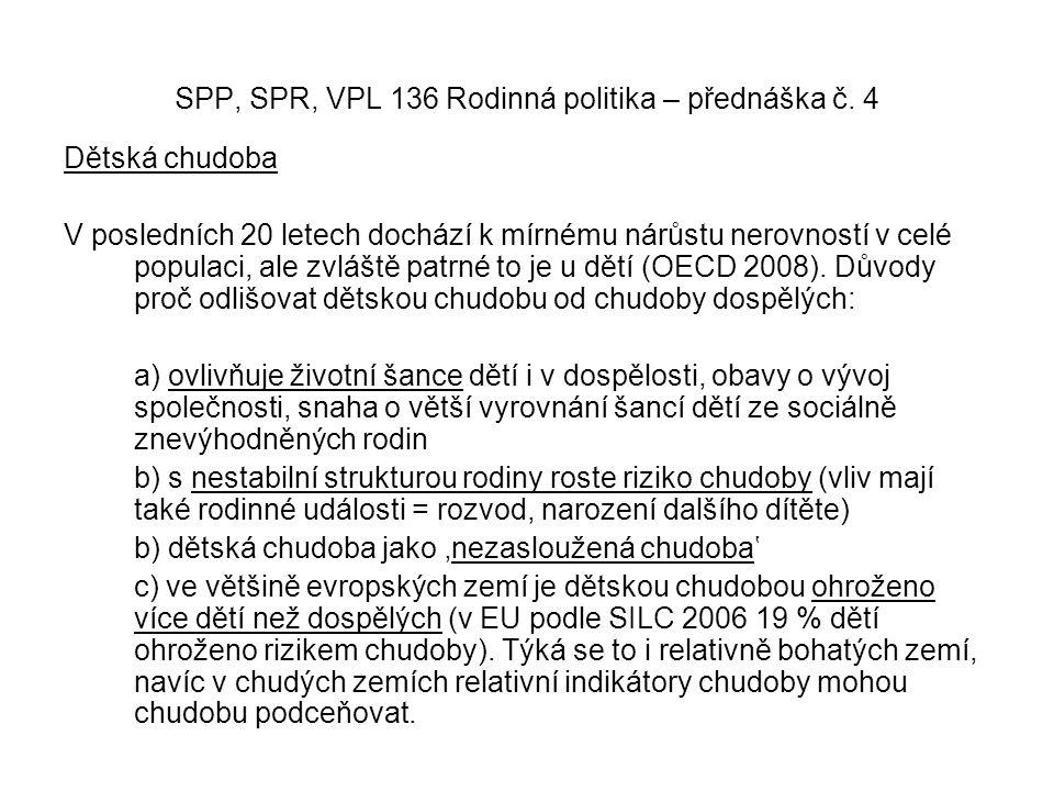 SPP, SPR, VPL 136 Rodinná politika – přednáška č.