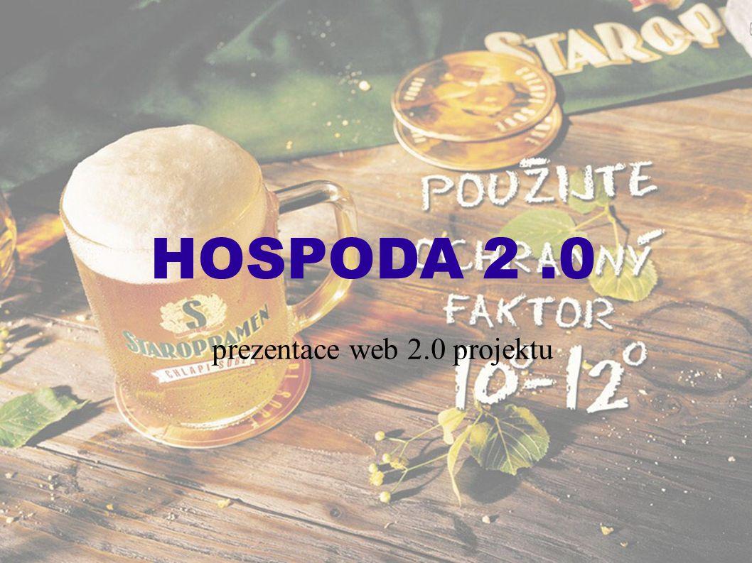HOSPODA 2.0 prezentace web 2.0 projektu